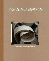 The Silent Syllable